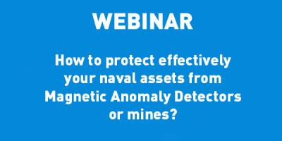 ECA-GROUP-WEBINAR-VIGNETTE-How to protect effectively your naval assets from Magnetic Anomaly Detectors or mines