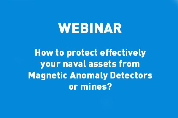 ECA-GROUP-WEBINAR-VIGNETTE-How to protect effectively your naval assets from Magnetic Anomaly Detectors or mines.jpg