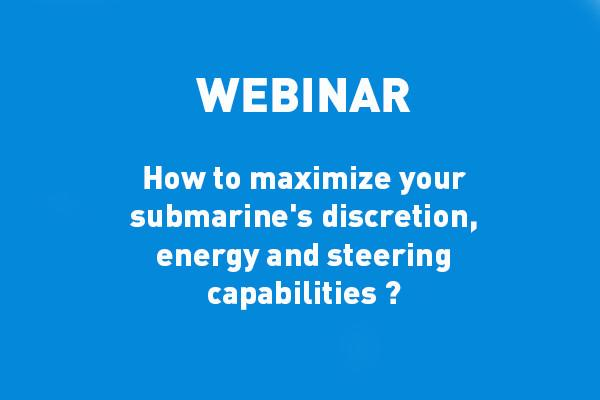 ECA-GROUP-WEBINAR-VIGNETTE-How to maximize your submarine's discretion, energy and steering capabilities.jpg