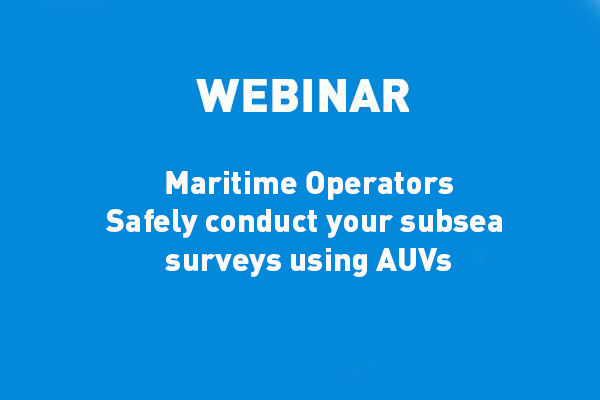 ECA-GROUP-WEBINAR-VIGNETTE-Autonomous Underwater Vehicles are key to offshore operational requirements & missions.jpg