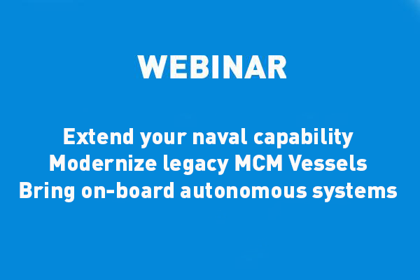 eca-group-webinar-vignette-Modernize MCM Vessels-legacy – Integration of Unmanned Systems for stand-off mine clearance operations.png